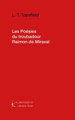 Les Poésies du troubadour Raimon de Miraval