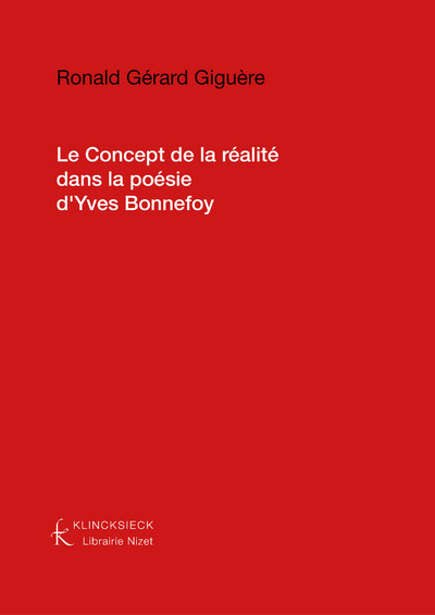 Le Concept de la réalité dans la poésie d'Yves Bonnefoy