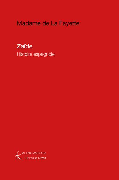 Zaïde, Histoire espagnole