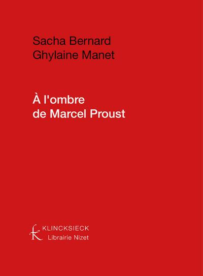 A l'ombre de Marcel Proust