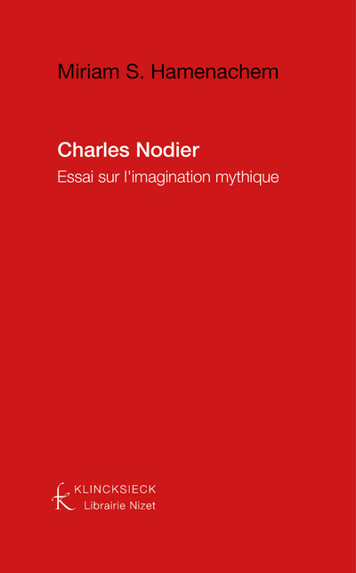 Charles Nodier : essai sur l'imagination mythique