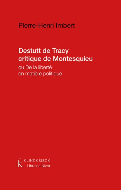 Destutt de Tracy critique de Montesquieu
