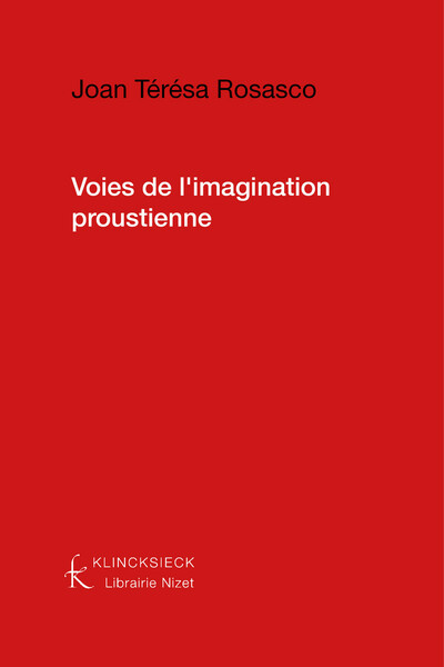Voies de l'imagination proustienne
