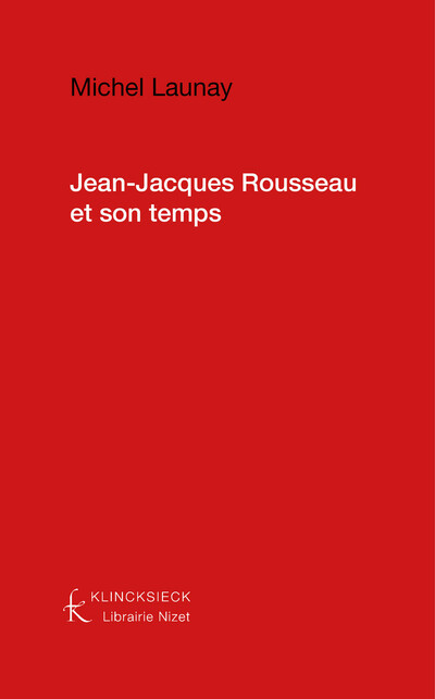 Jean-Jacques Rousseau et son temps