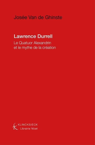 Lawrence Durrell : Le Quatuor Alexandrin et le mythe de la création