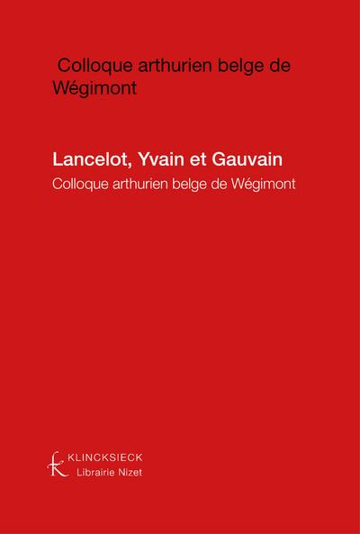 Lancelot, Yvain et Gauvain