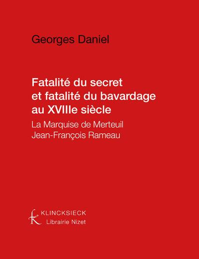 Fatalité du secret et fatalité du bavardage au XVIIIe siècle