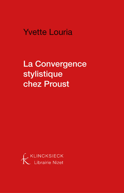 La Convergence stylistique chez Proust
