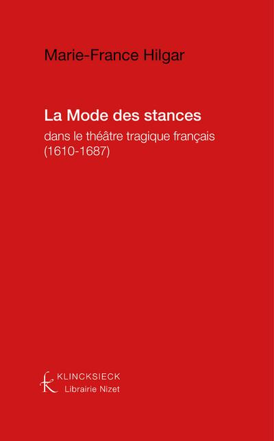 La Mode des stances dans le théâtre tragique français (1610-1687)
