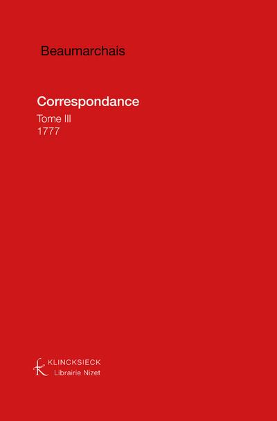 Beaumarchais, Correspondance : Tome III