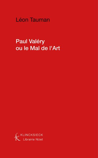 Paul Valéry ou le Mal de l'Art