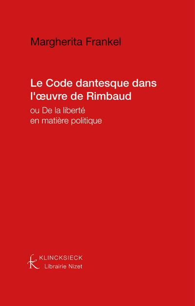 Le Code dantesque dans l''œuvre de Rimbaud