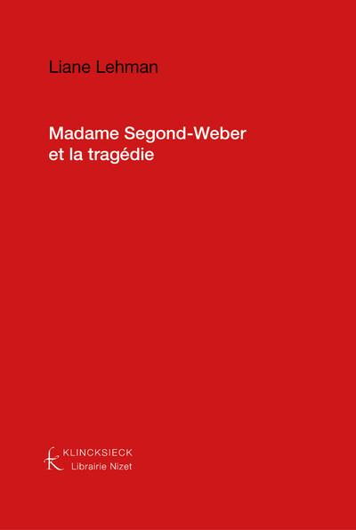 Madame Segond-Weber et la tragédie