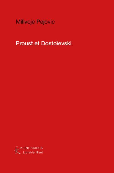 Proust et Dostoïevski