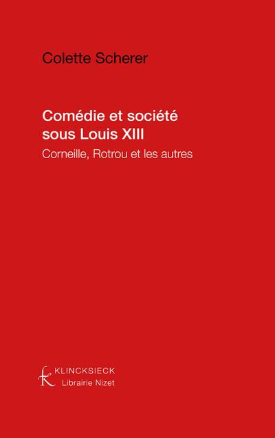 Comédie et société sous Louis XIII