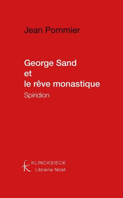 George Sand et le rêve monastique