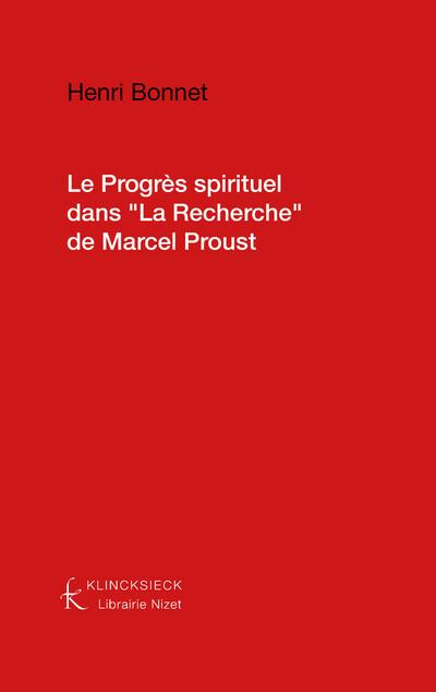 """Le Progrès spirituel dans """"La Recherche"""" de Marcel Proust"""